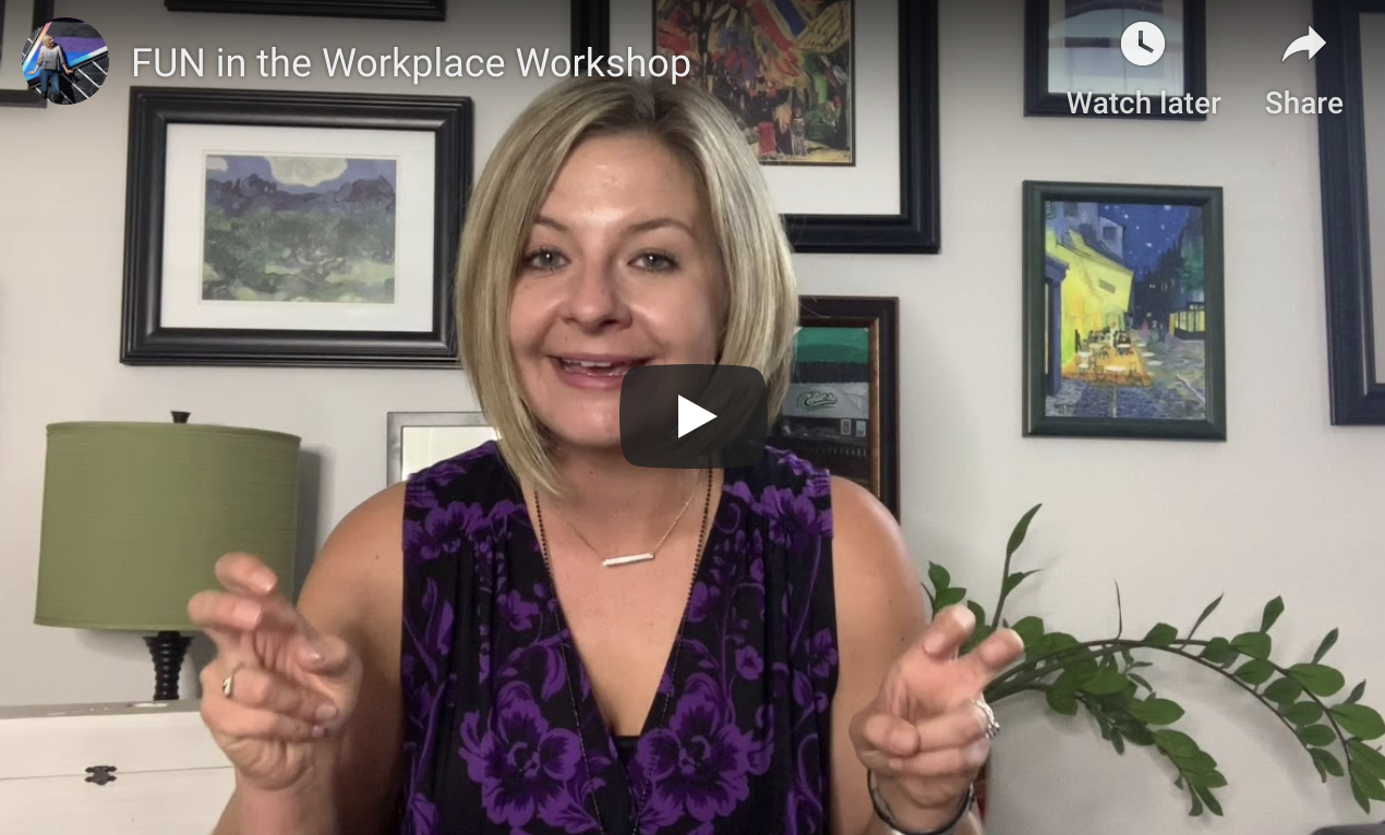 FUN in the Workplace Workshop by Michelle Hausbeck